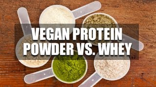 Vegan Protein Powder Vs. Whey Protein?