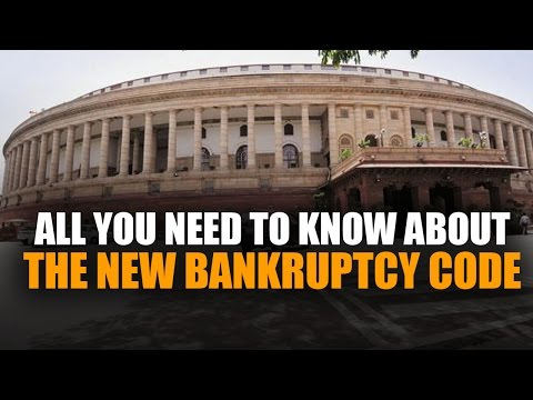 All you need to know about the new bankruptcy code