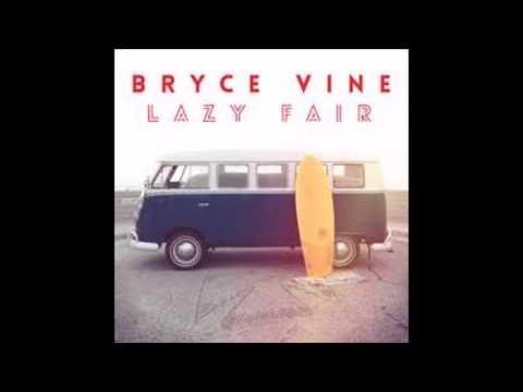 Bryce Vine---Sour Patch Kids (Clean)