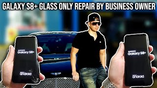 SAMSUNG GALAXY S8 PLUS *GLASS ONLY* SCREEN REPAIR REPLACEMENT
