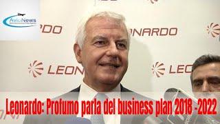 Leonardo: Profumo parla del business plan 2018 - 2022