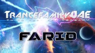 Farid Guest Mix [Trance Family U.A.E 3rd Anniversary Celebration] (HD)