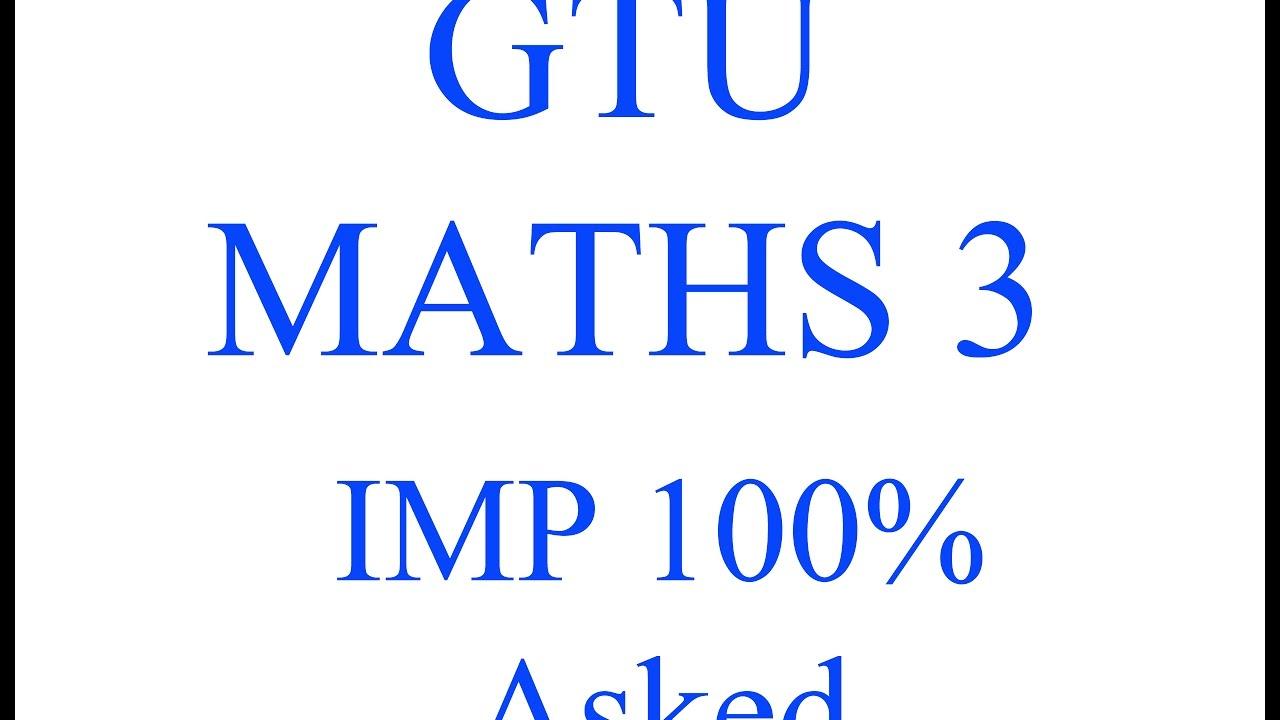 Maths 3 gtu imp 100 asked youtube maths 3 gtu imp 100 asked malvernweather Gallery
