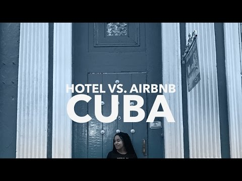 Travel to Cuba: #4 Where to Stay, Hotel or AirBnb?