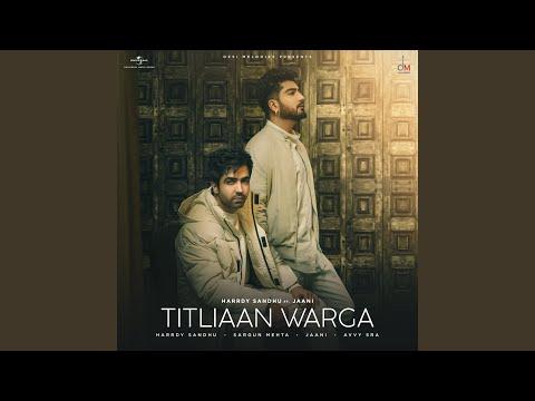 TITLIAAN WARGA Lyrics | Hardy Sandhu Mp3 Song Download