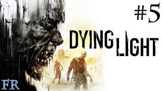 Dying Light #5 - Pacte avec Raïs FR