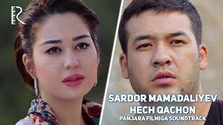 Sardor Mamadaliyev - Hech qachon | Сардор Мамадалиев - Хеч качон (Panjara filmiga soundtrack)