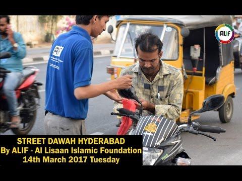 Facebook LIVE : Street Dawah Hyderabad by ALIF Al Lisaan Islamic Foundation.