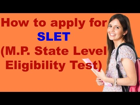 How To Apply For SLET (M.P. State Level Eligibility Test)