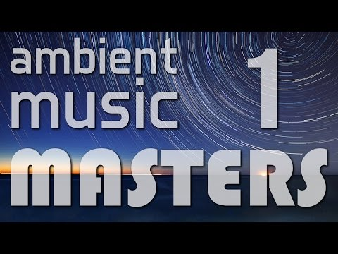 Ambient Music Masters Vol. 1
