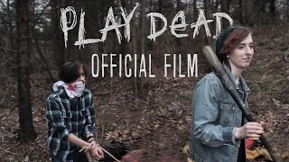 Play Dead - Indie Horror Film