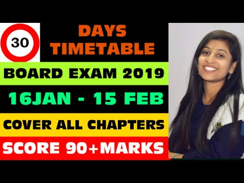 30 days timetable for Board exams 2019 || cover all chapters in 30 days ||  score 90+ marks