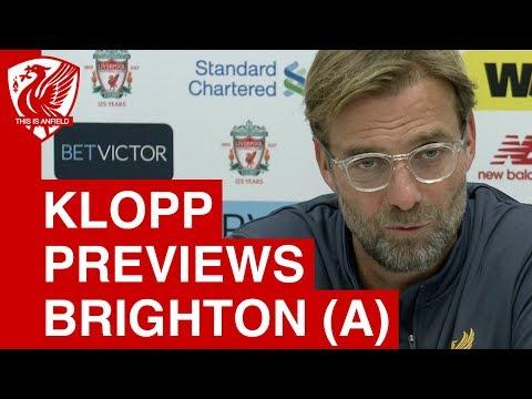 Jurgen Klopp Pre Match Press Conference: Brighton vs. Liverpool