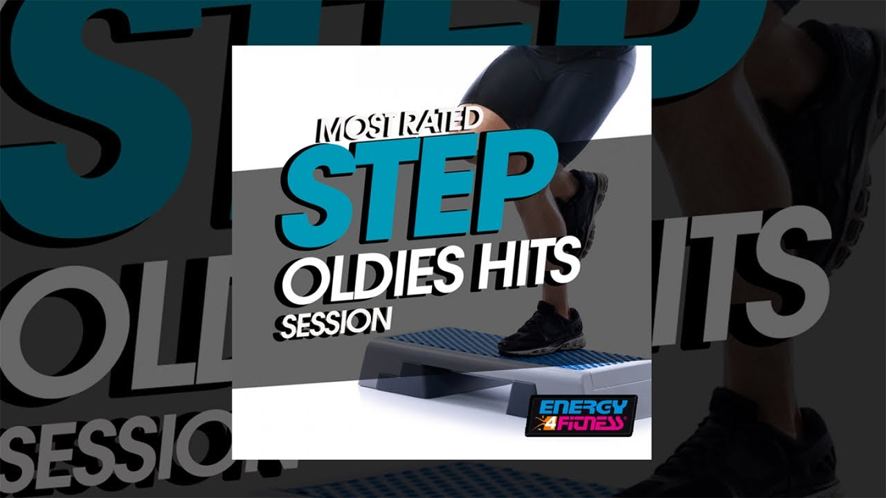 E4f Most Rated Step Oldies Hits Session Fitness Music 2019 Youtube