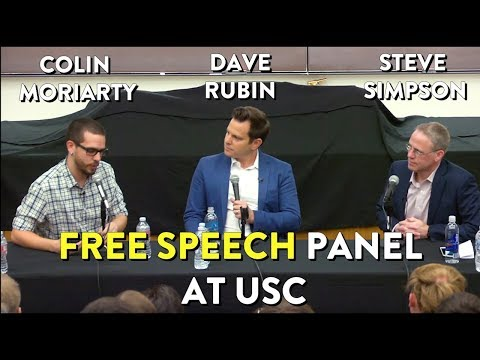 Free Speech Panel at USC: Dave Rubin, Colin Moriarty and Steve Simpson
