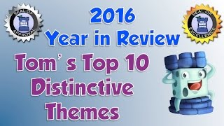 Tom's Top 10 Distinctive Themes from 2016