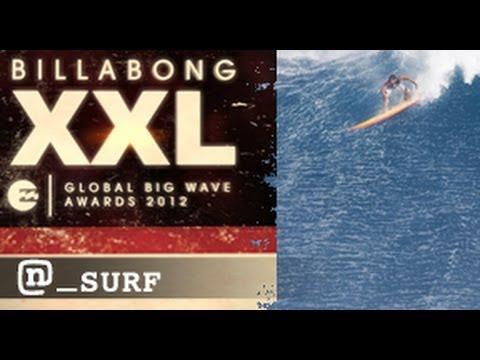 The Biggest Waves & The Bravest Surfers: The 2012 Billabong XXL Global Big Wave Awards