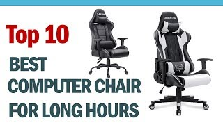 Best Computer Chair For Long Hours? Top 10 Best Office Chair