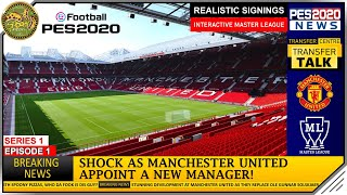 Gambar cover PES 2020 | Master League - Manchester United - S1 E1 [Johan Cruyff's Total Football Tactics]