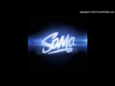 Soma (USA) - Metrunomy (MASHUP)