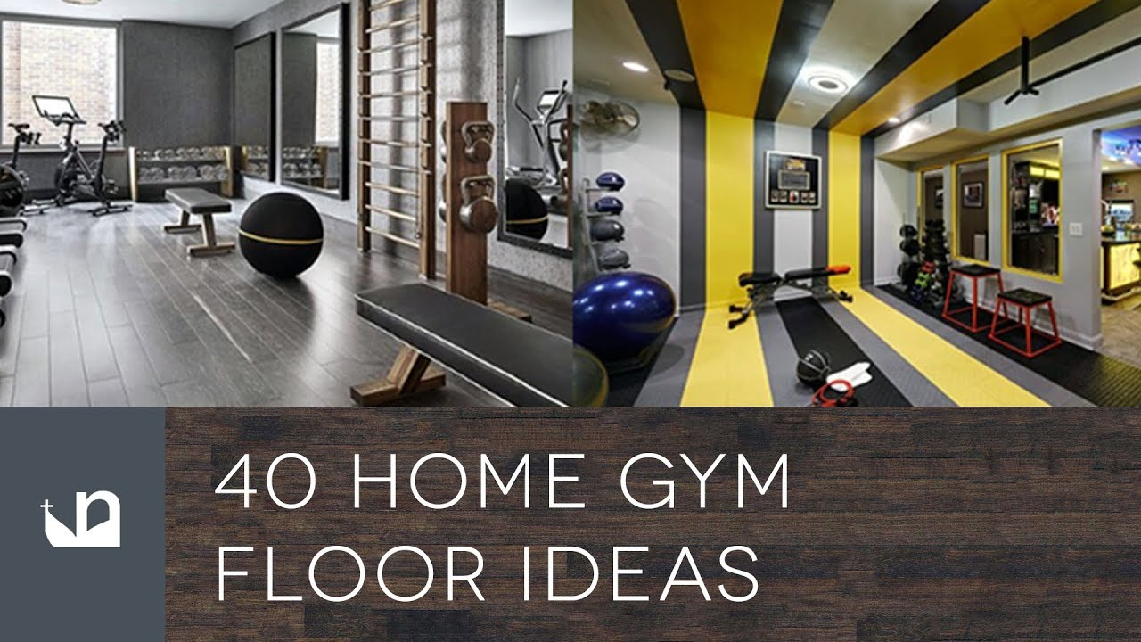40 Home Gym Floor Ideas   YouTube