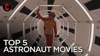 Top 5 Astronaut Movies: Counting Down the Best Space Movies to Watch Ahead of 'First Man'