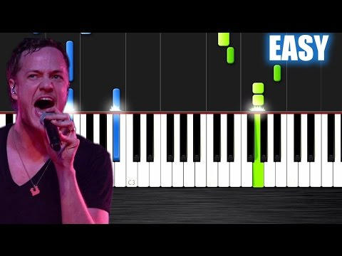 Imagine Dragons - Demons - EASY Piano...