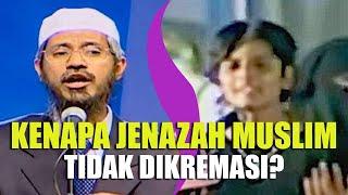 Download KENAPA Jenazah MUSLIM DIKUBUR, Tidak Dikremasi SEPERTI HINDU?   Dr. Zakir Naik