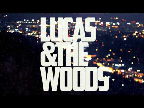 Lucas & The Woods EP (2016) / Full Album