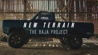 New Terrain: The Baja Project Episode 1
