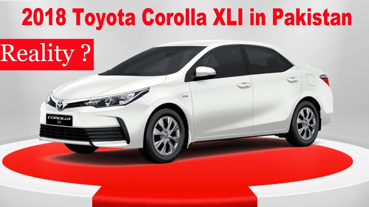 2018 Toyota Corolla Xli Pakistan Youtube
