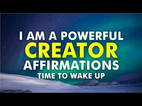 I Am A Powerful Creator Affirmations - Law Of Attraction Meditation