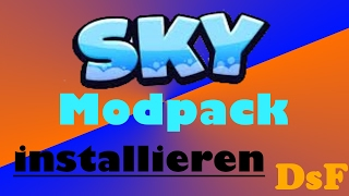 Sky Modpack selber installieren [Tutorial]