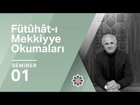Ekrem Demirli, İbnü'l Arabî, Fütûhât-ı Mekkiyye, 1. Seminer (Tasavvuf)
