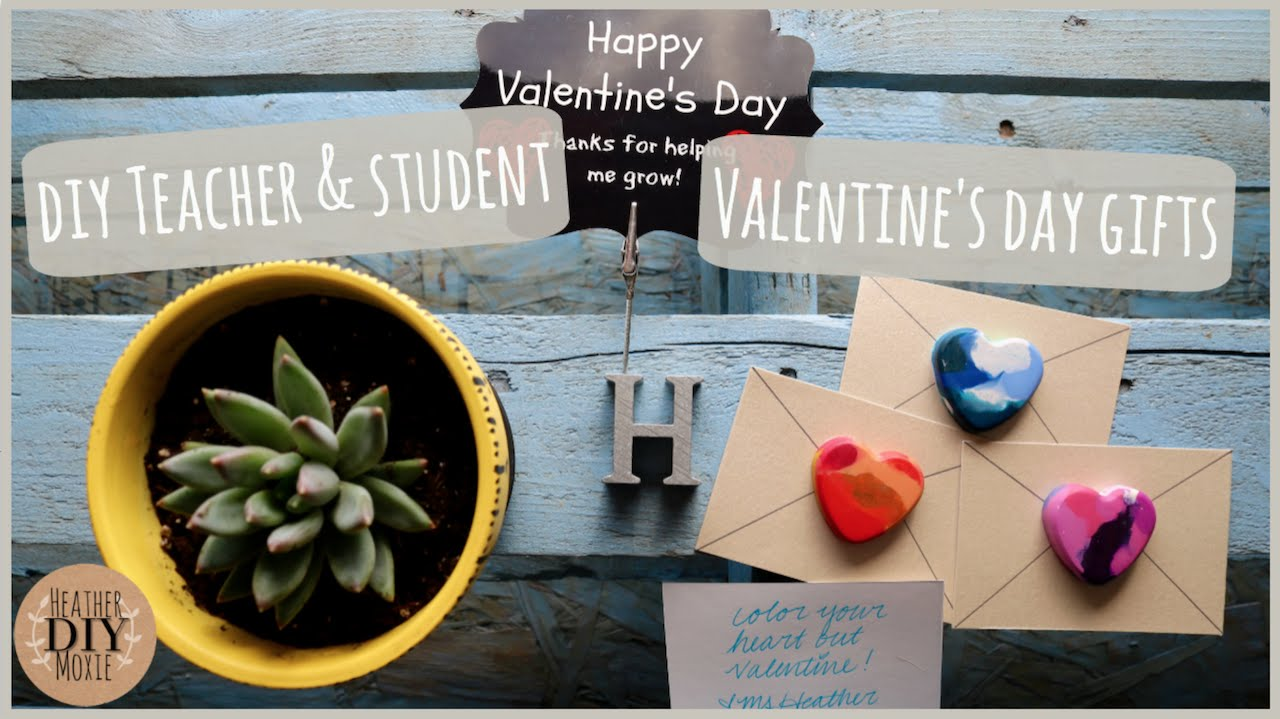 DIY Teacher U0026 Student Valentineu0027s Day Gifts