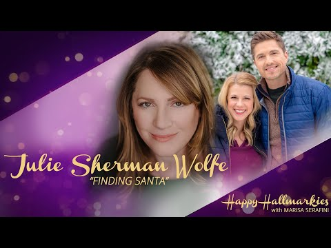 Finding Santa & more w/ writer, Julie Sherman Wolfe - Happy Hallmarkies
