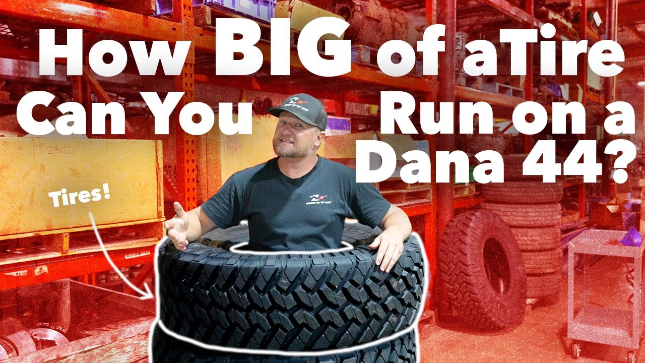 How Big of Tires Can You Run on a Dana 44? | Harry Situations