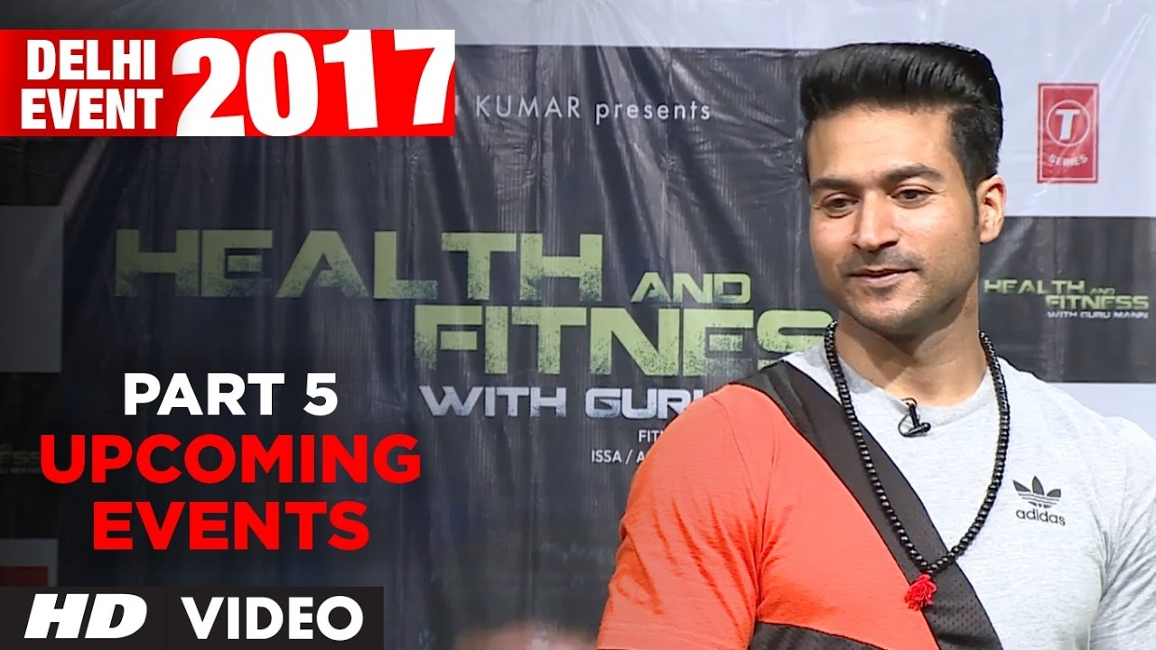 Upcoming Plans & Events - Delhi Event 2017 PART-5   Meet And Greet with Guru Mann