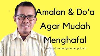 Download lagu Amalan dan doa agar mudah menghafal Alquran MP3