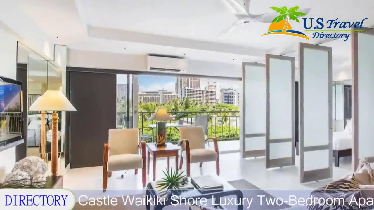 Castle Waikiki Shore Luxury Two Bedroom Apartment Honolulu Hotels Hawaii Youtube