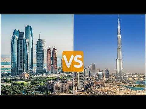 ABU DHABI Vs DUBAI - The DIFFERENCE