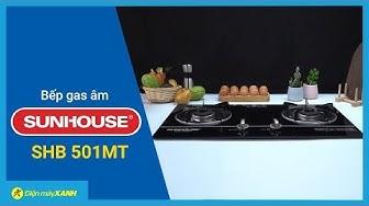 Bếp gas âm Sunhouse SHB 501MT | Điện Máy XANH