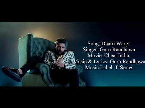 Guru Randhawa - Daaru Wargi Full Song With Lyrics ▪ Cheat India ▪ Emraan Hashmi & ShreyaDhanwanthary