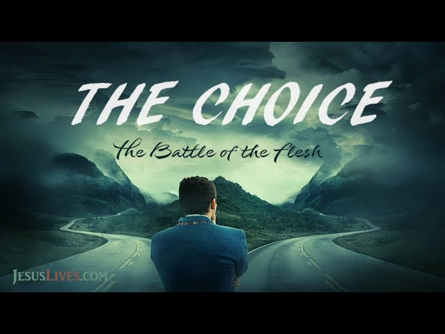 "Jesus Lives - A Teaching on ""The Choice"