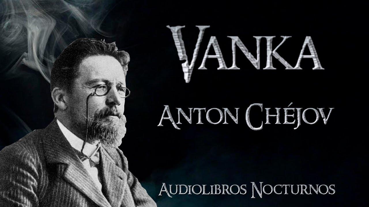 Download Vanka, Anton Chéjov, Audiocuento