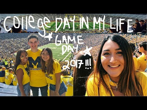 COLLEGE DAY IN MY LIFE 2017 // UNIVERSITY OF MICHIGAN (game day)