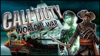 Call of Duty WaW: PIRATE BOOTY AHOY!! (Modded Nazi Zombies!)