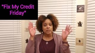 Should You Care About Your Credit In Your 20's? (Fix My Credit Friday Episode #1)
