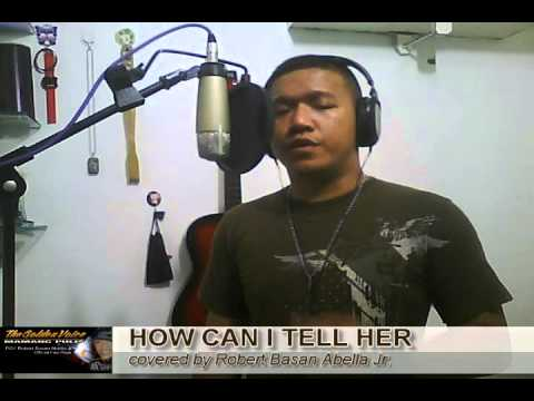 HOW CAN I TELL HER covered by Mamang Pulis