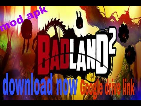 Badland 2 Game Mod Apk Android Phone. .AW TECHNICAL